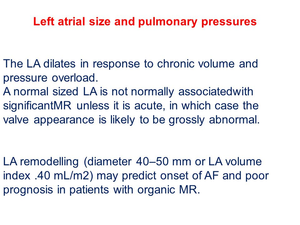 Left atrial size and pulmonary pressures