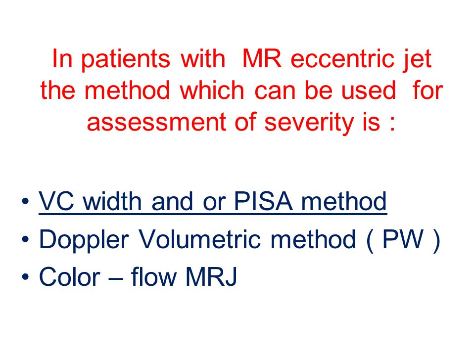 In patients with MR eccentric jet the method which can be used for assessment of severity is :