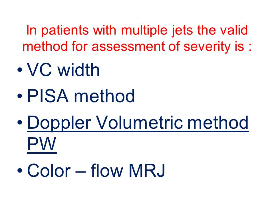 Doppler Volumetric method PW Color – flow MRJ