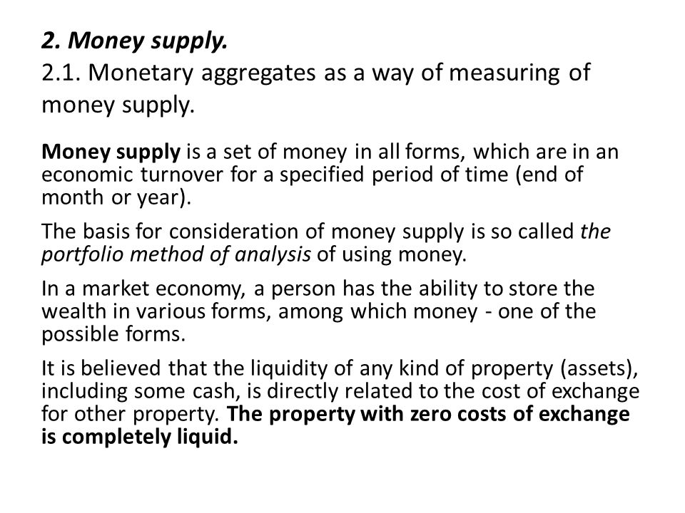 2. Money supply. 2.1. Monetary aggregates as a way of measuring of money supply.