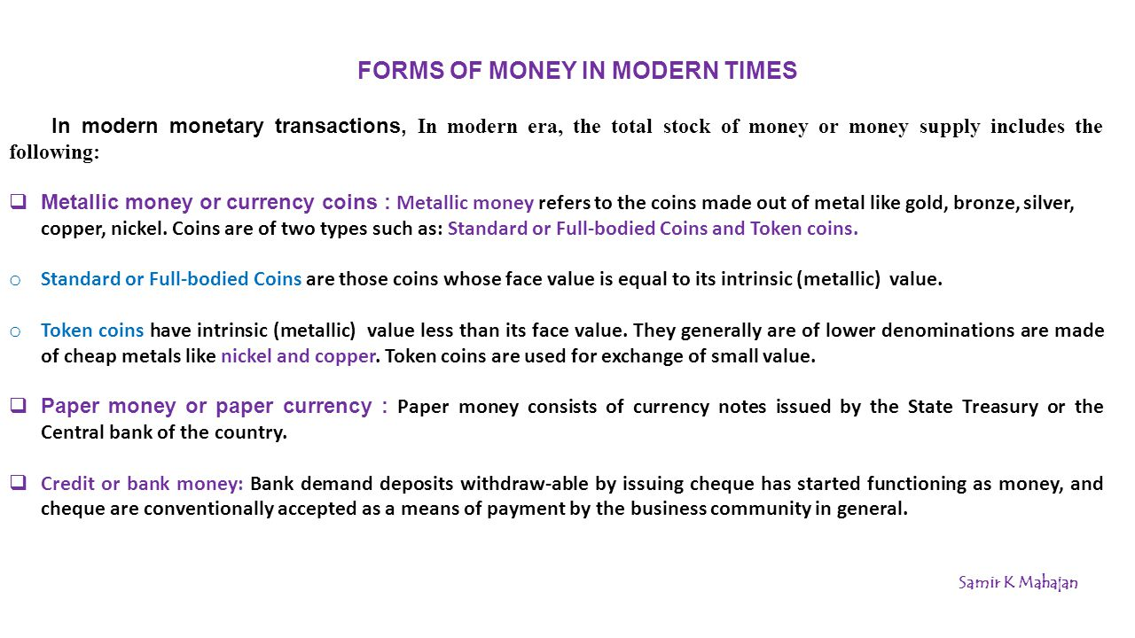 FORMS OF MONEY IN MODERN TIMES