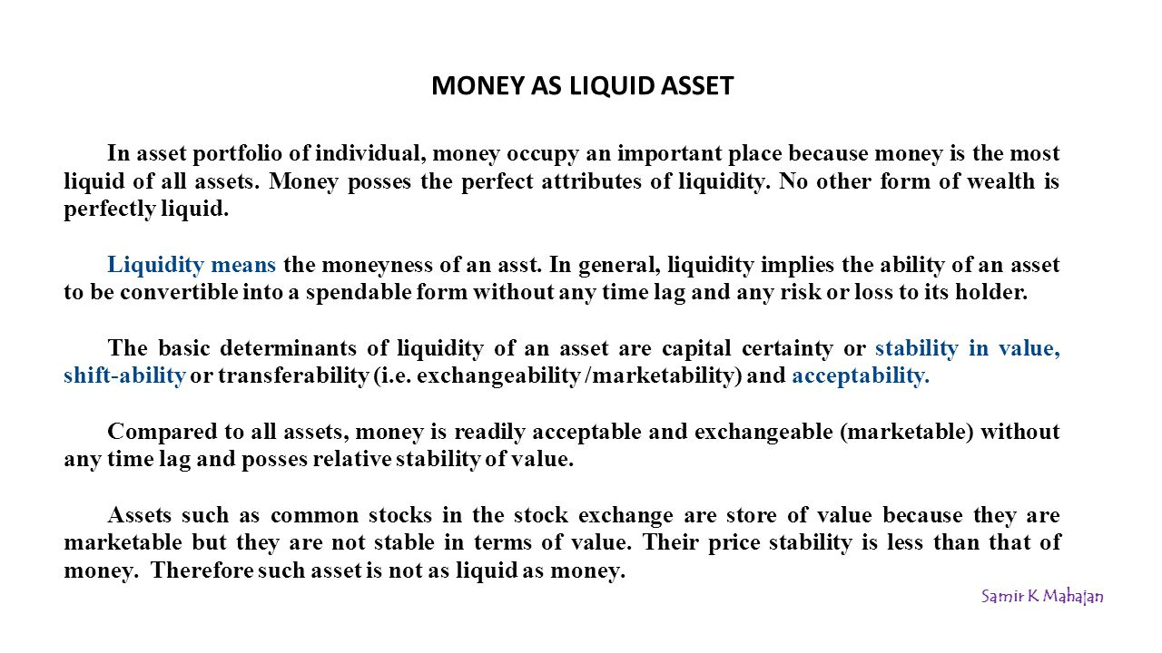 MONEY AS LIQUID ASSET
