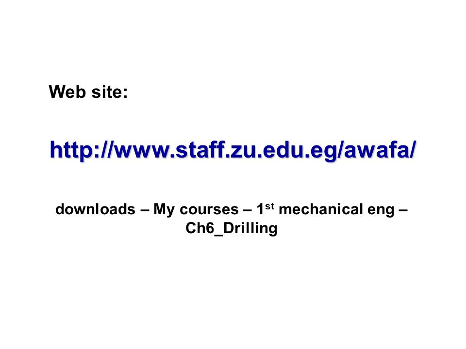 downloads – My courses – 1st mechanical eng – Ch6_Drilling