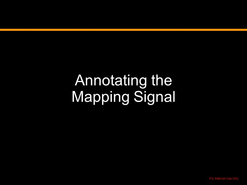 Annotating the Mapping Signal