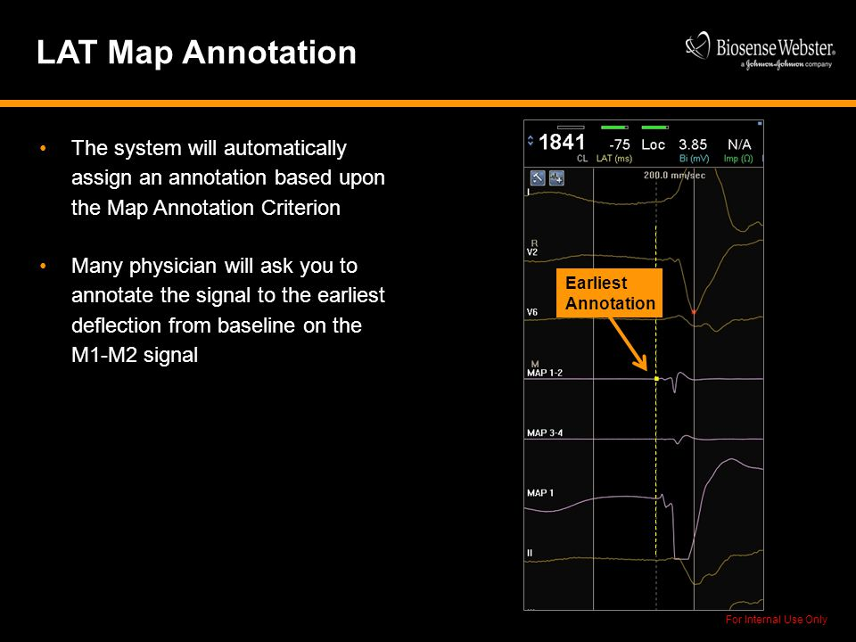 LAT Map Annotation The system will automatically assign an annotation based upon the Map Annotation Criterion.