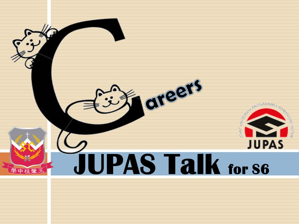 areers JUPAS Talk for S6