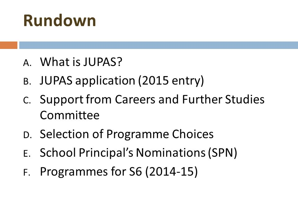 Rundown What is JUPAS JUPAS application (2015 entry)