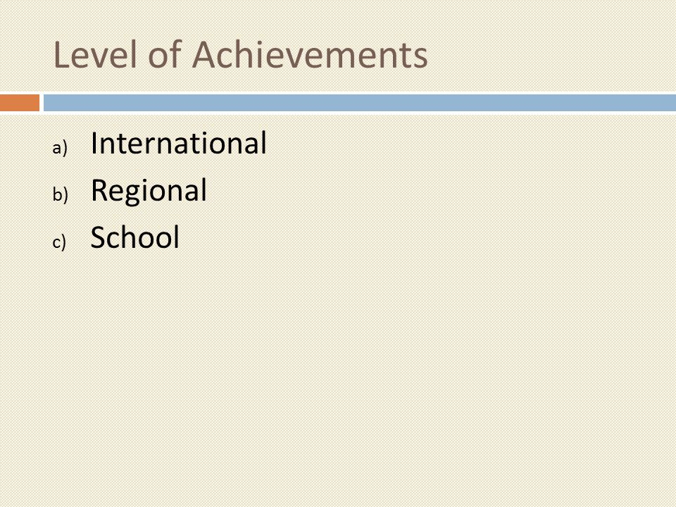 Level of Achievements International Regional School