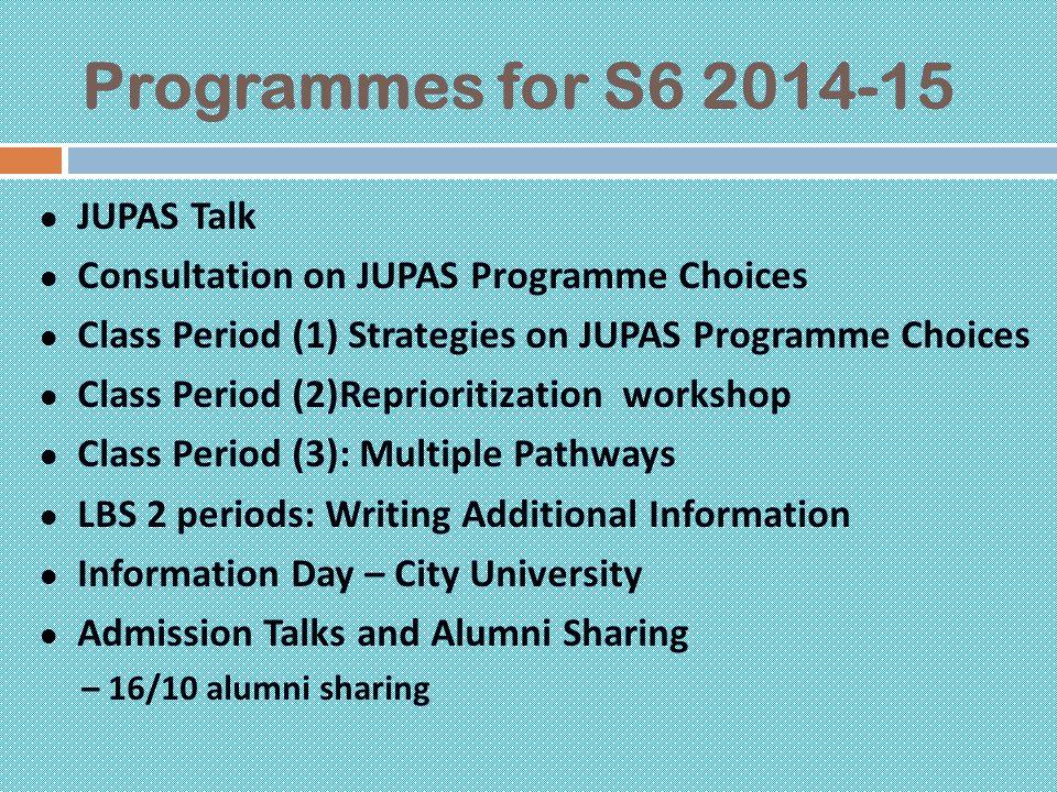 Programmes for S6 2014-15 JUPAS Talk
