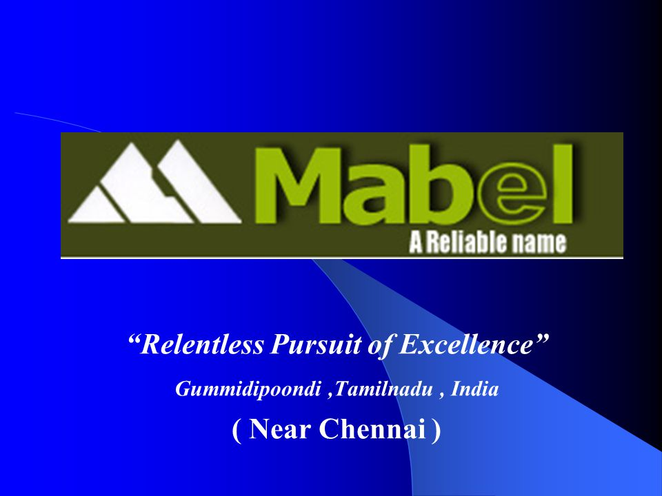 Relentless Pursuit of Excellence Gummidipoondi ,Tamilnadu , India