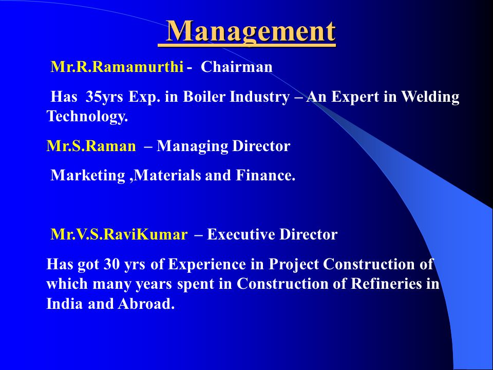 Management Mr.R.Ramamurthi - Chairman