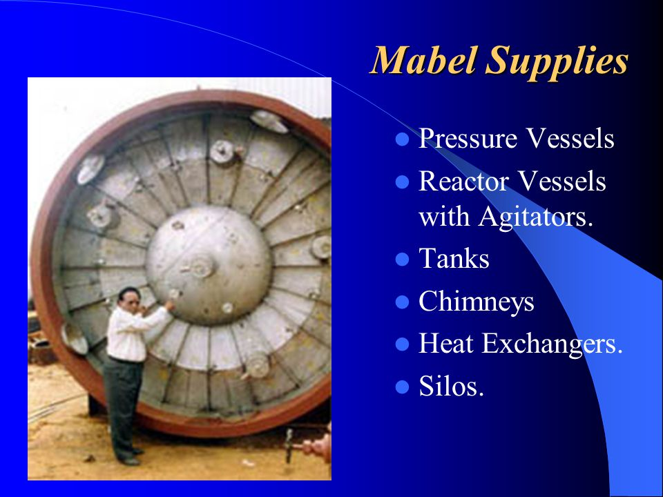 Mabel Supplies Pressure Vessels Reactor Vessels with Agitators. Tanks