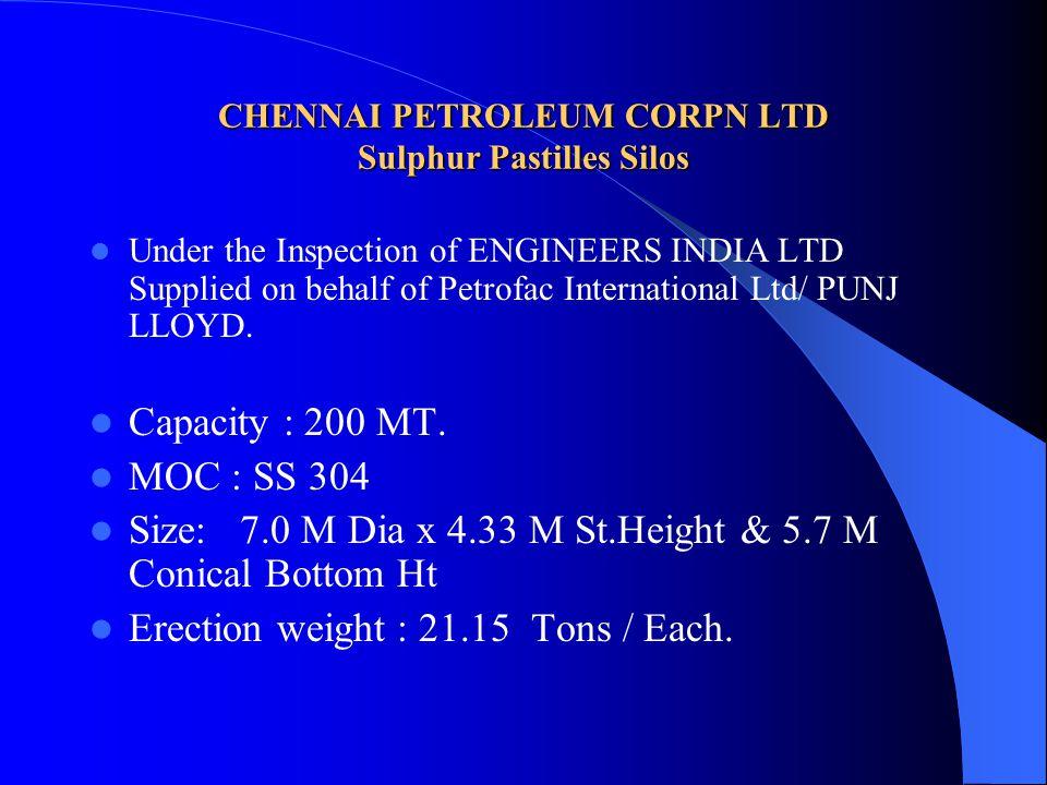 CHENNAI PETROLEUM CORPN LTD Sulphur Pastilles Silos