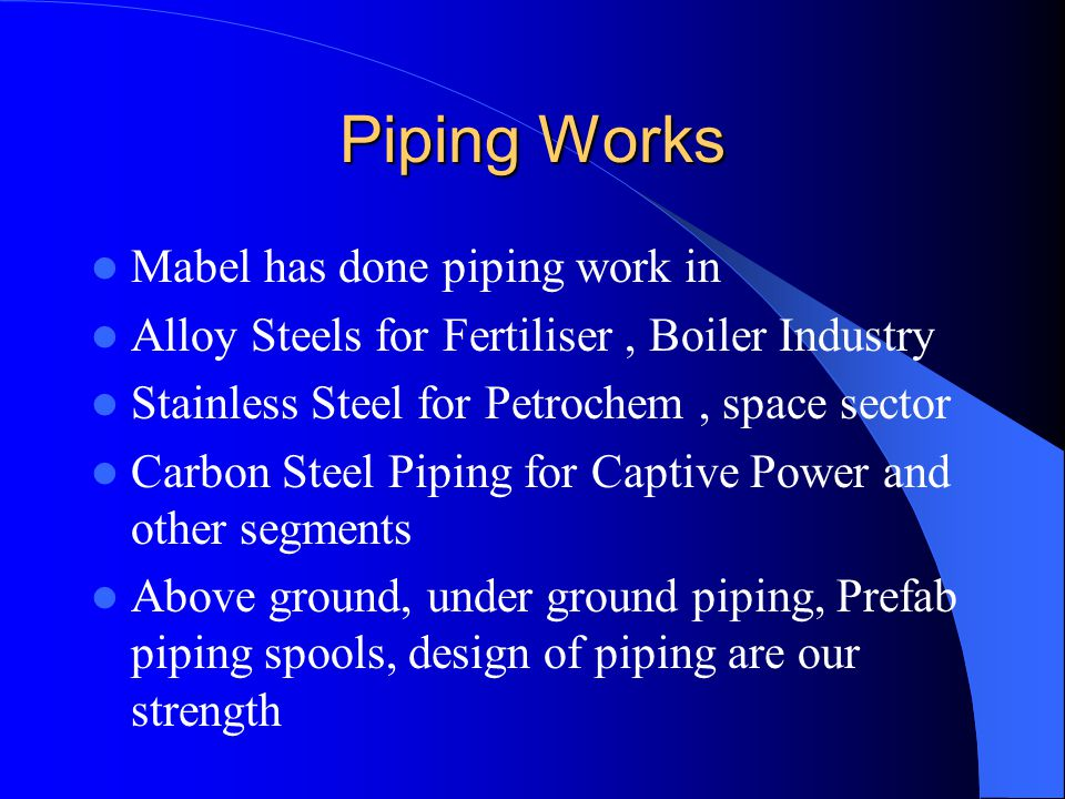 Piping Works Mabel has done piping work in