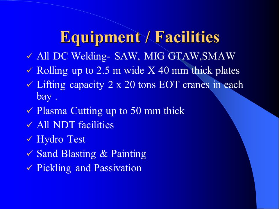 Equipment / Facilities