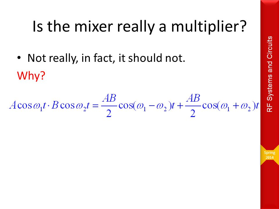 Is the mixer really a multiplier