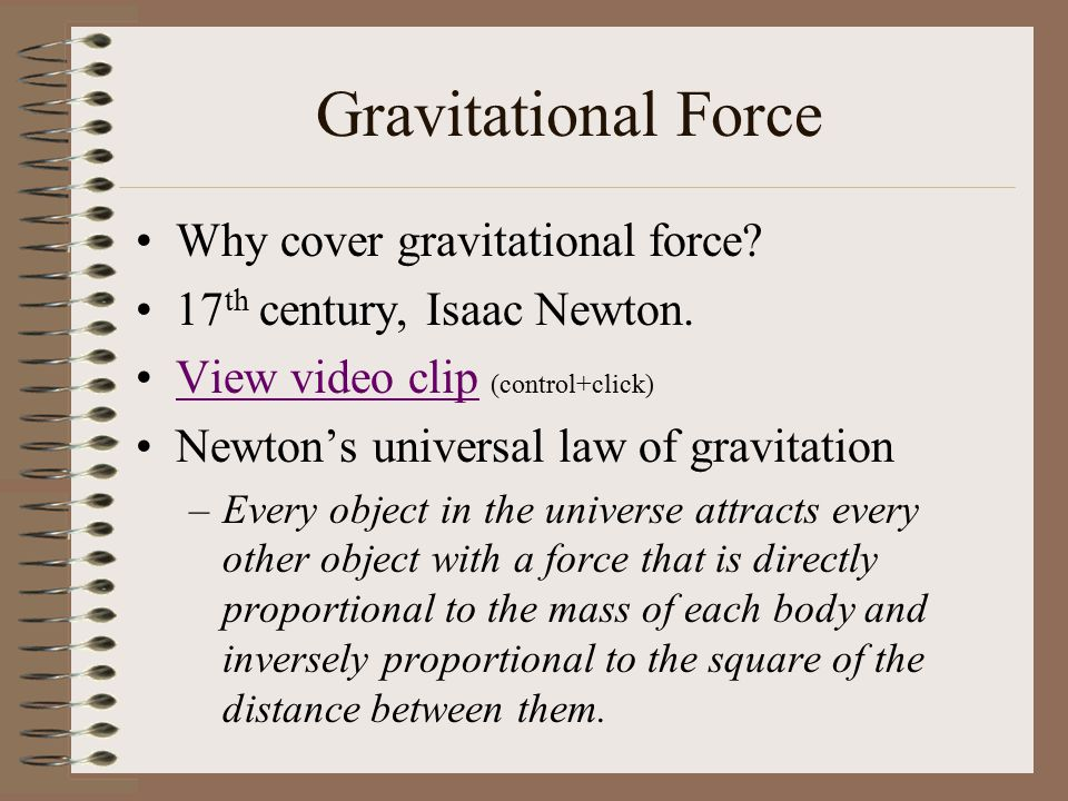 Gravitational Force Why cover gravitational force