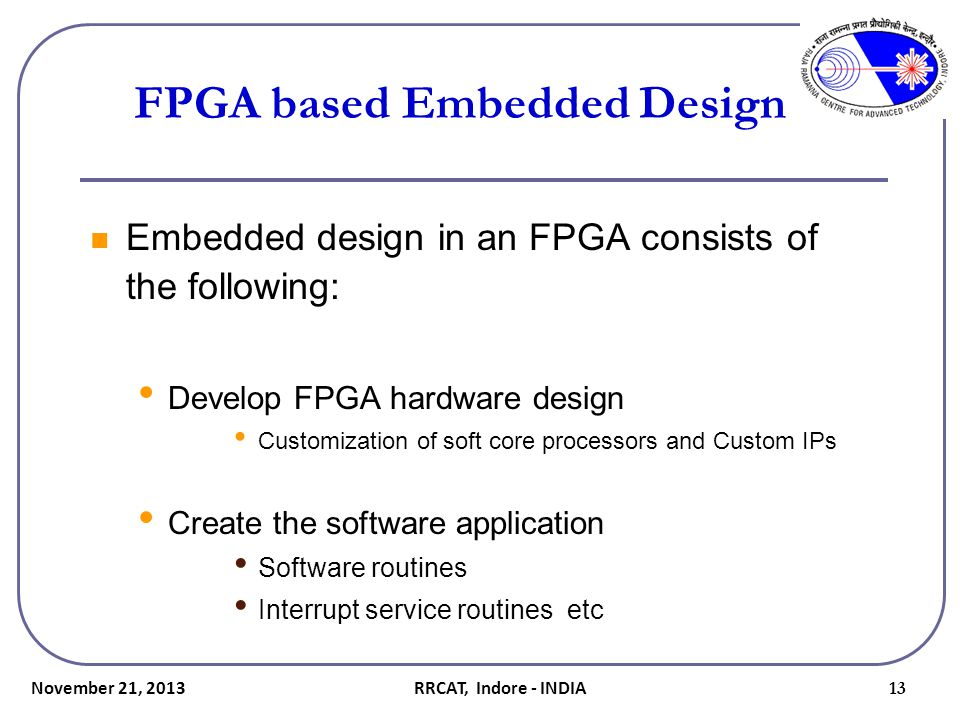 FPGA based Embedded Design