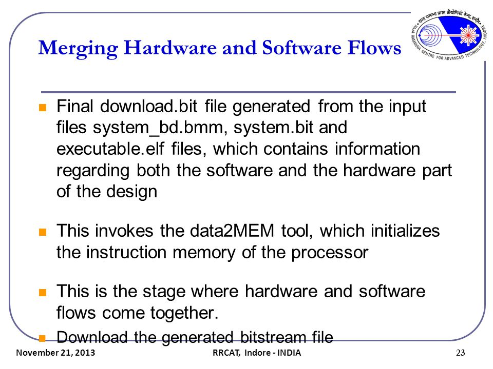 Merging Hardware and Software Flows