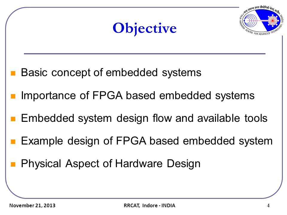 Objective Basic concept of embedded systems