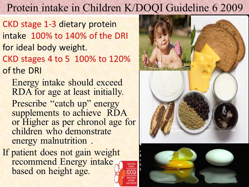 Protein intake in Children K/DOQI Guideline 6 2009