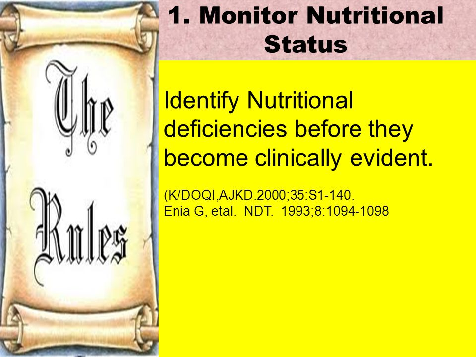 1. Monitor Nutritional Status