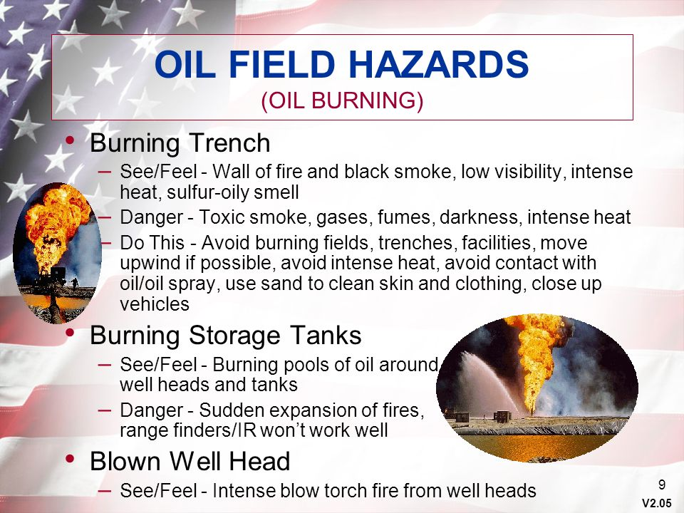 OIL FIELD HAZARDS (OIL BURNING)