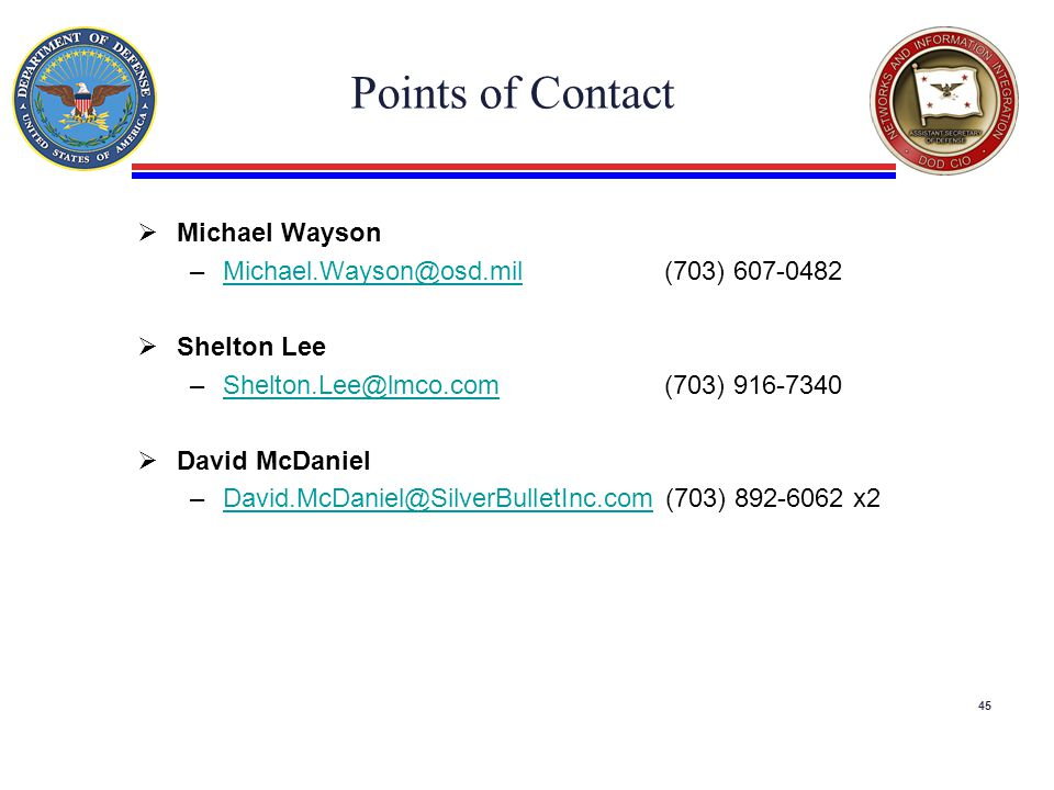 Points of Contact Michael Wayson Michael.Wayson@osd.mil (703) 607-0482