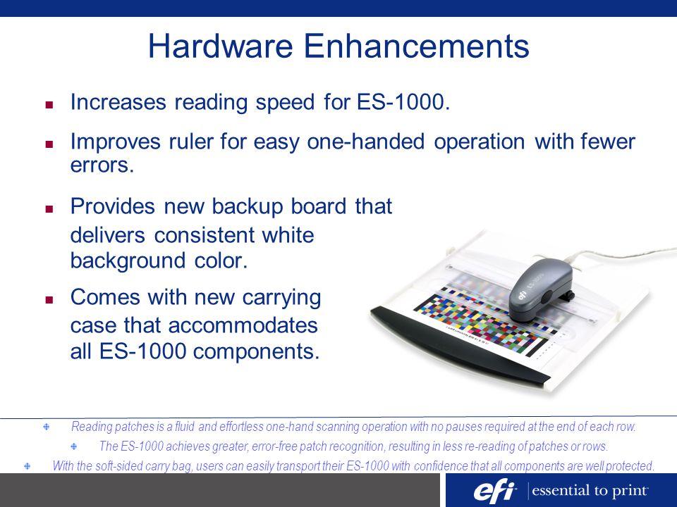 Hardware Enhancements