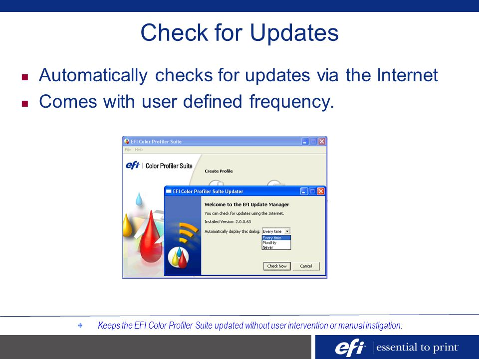 Check for Updates Automatically checks for updates via the Internet