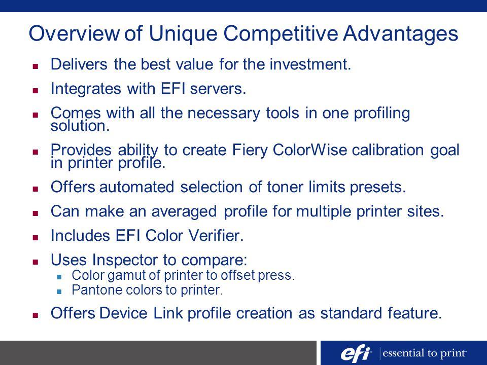 Overview of Unique Competitive Advantages