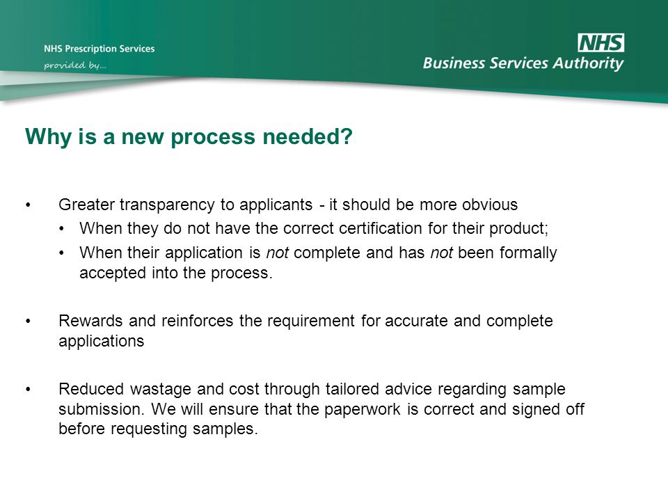 Why is a new process needed