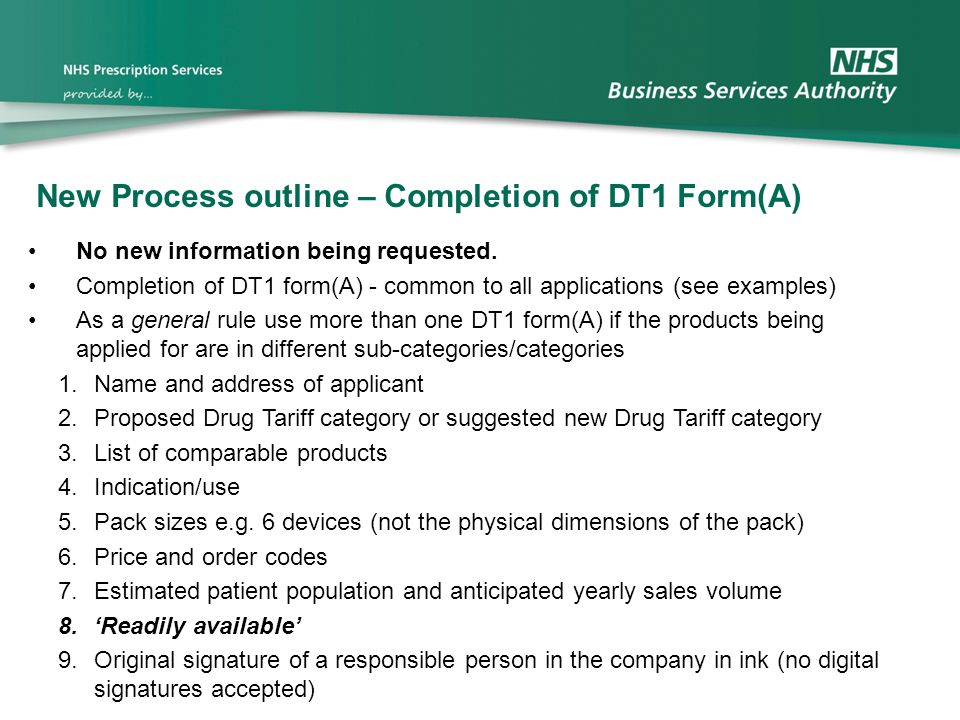 New Process outline – Completion of DT1 Form(A)