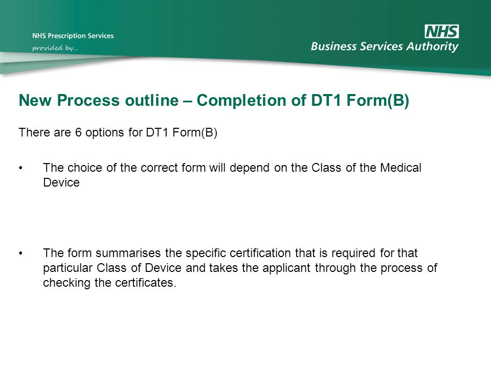 New Process outline – Completion of DT1 Form(B)