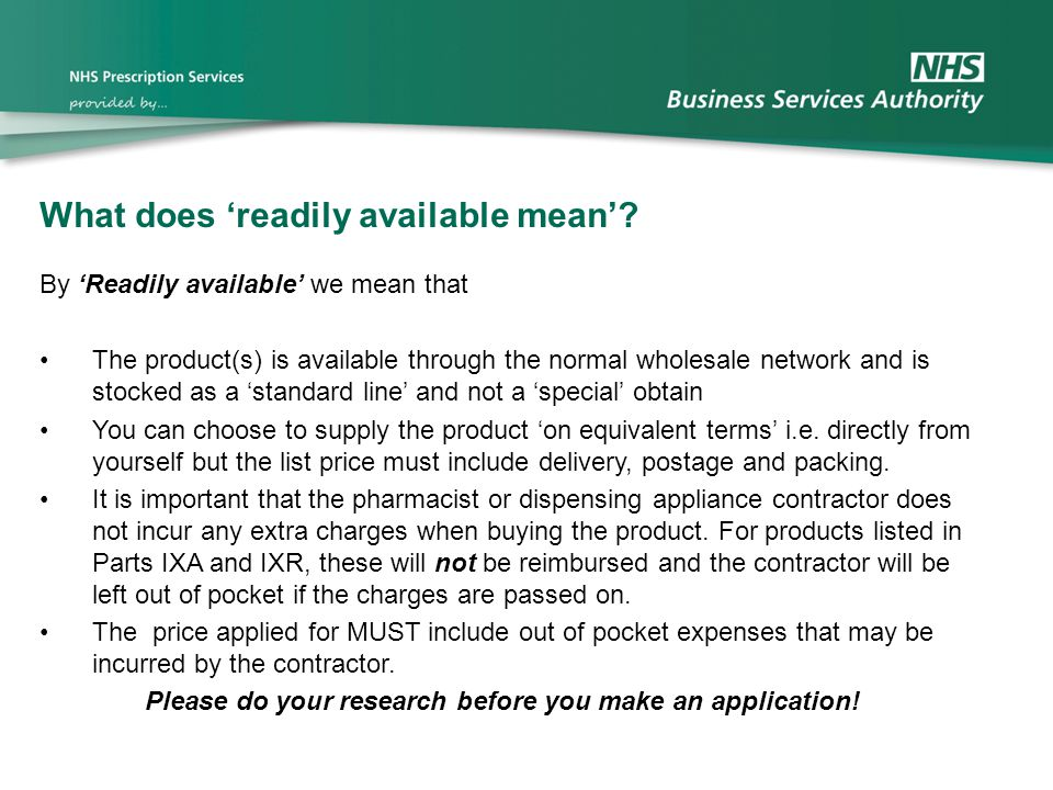 What does 'readily available mean'