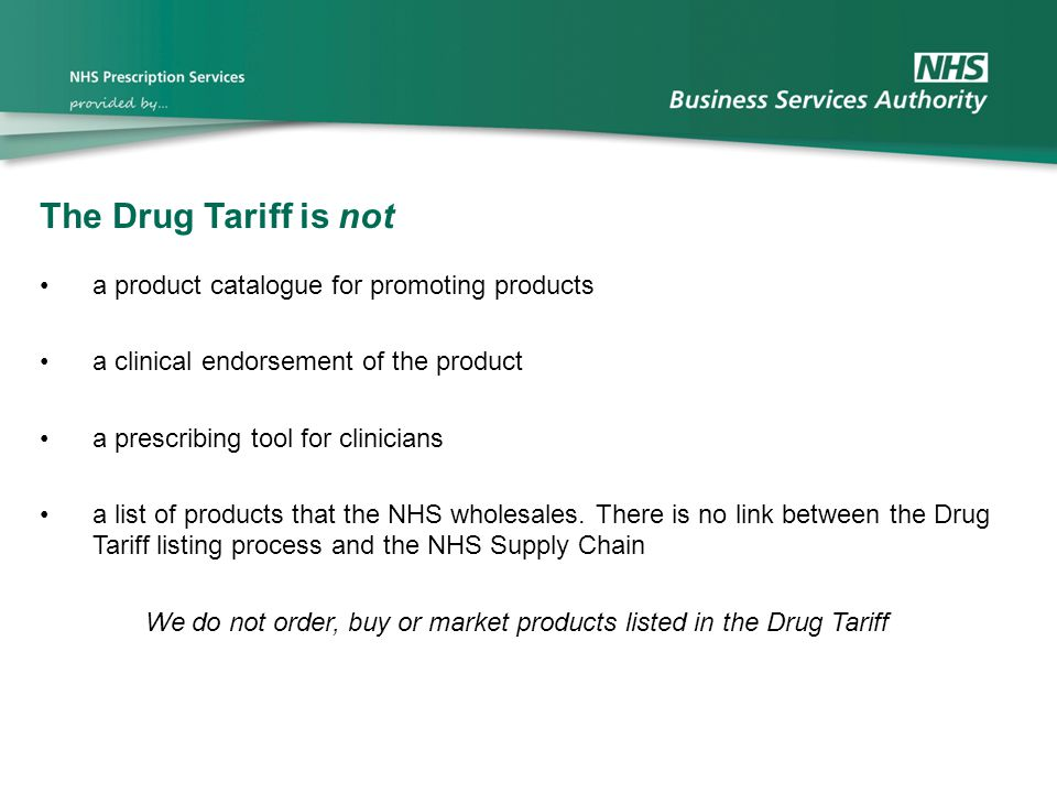 The Drug Tariff is not a product catalogue for promoting products