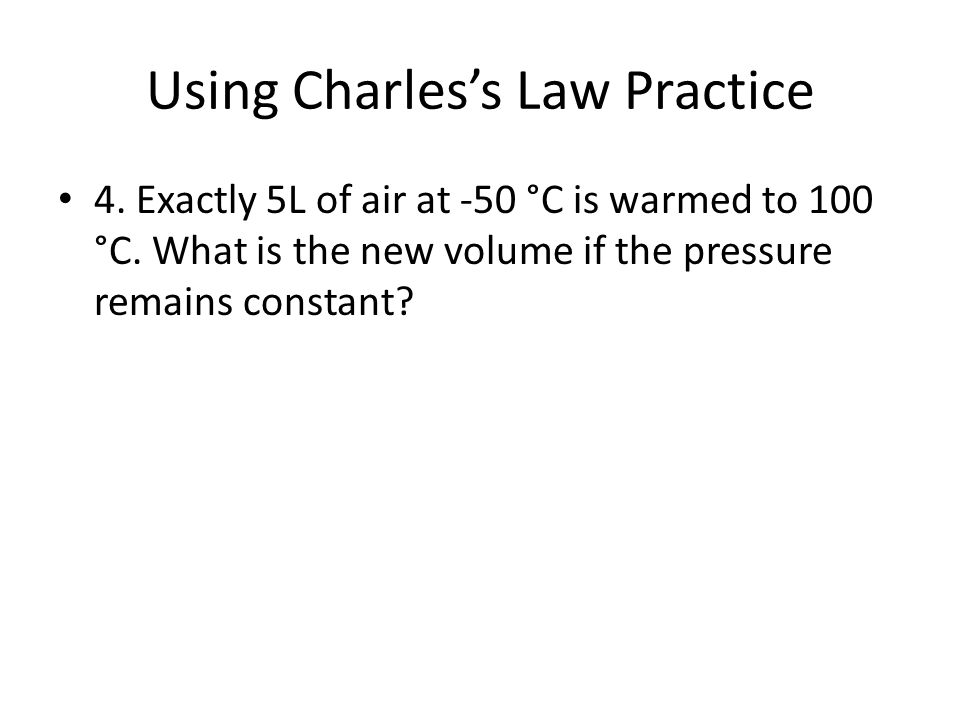 Using Charles's Law Practice