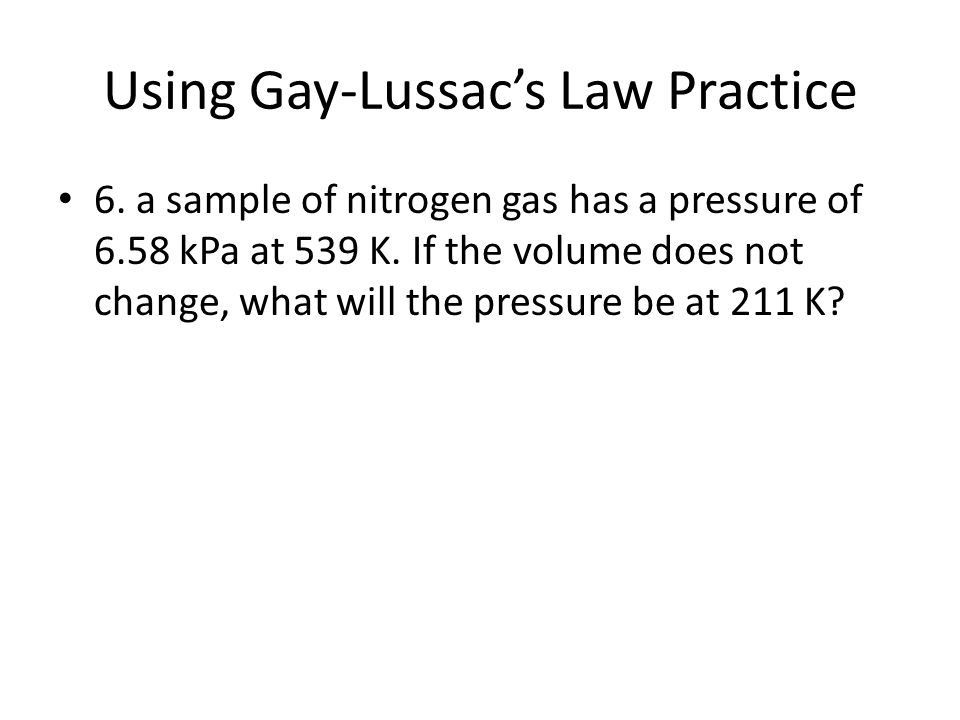 Using Gay-Lussac's Law Practice