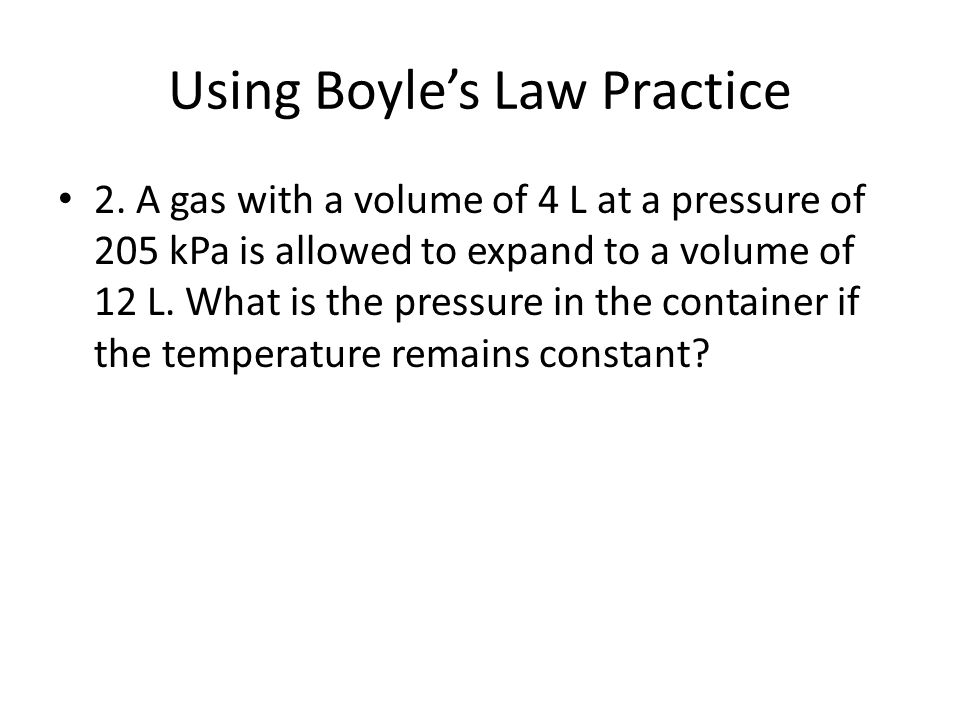 Using Boyle's Law Practice