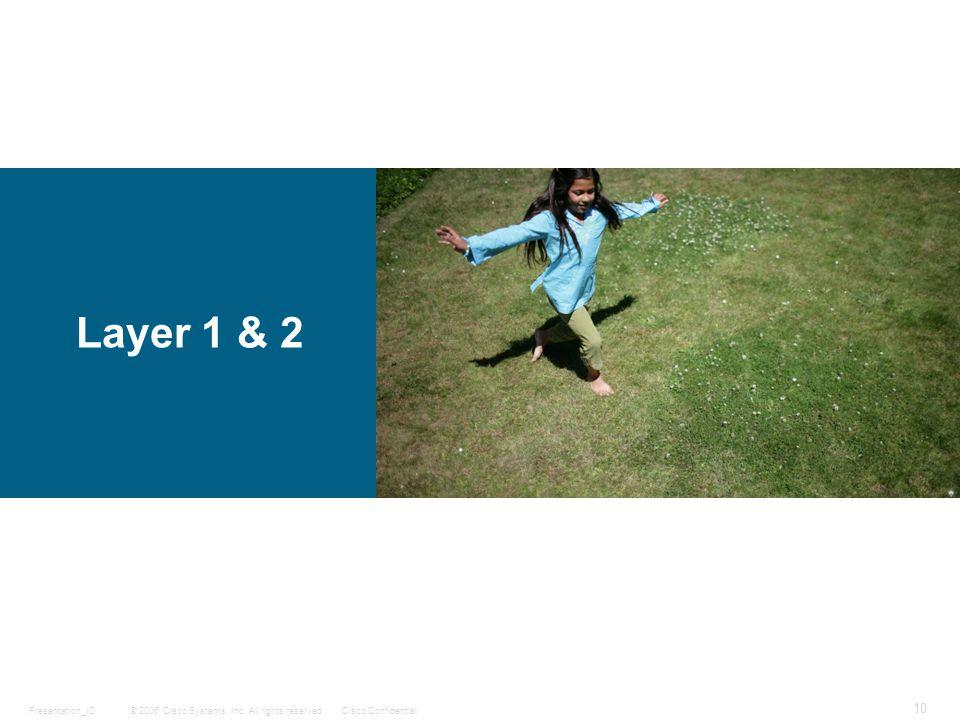 Layer 1 & 2