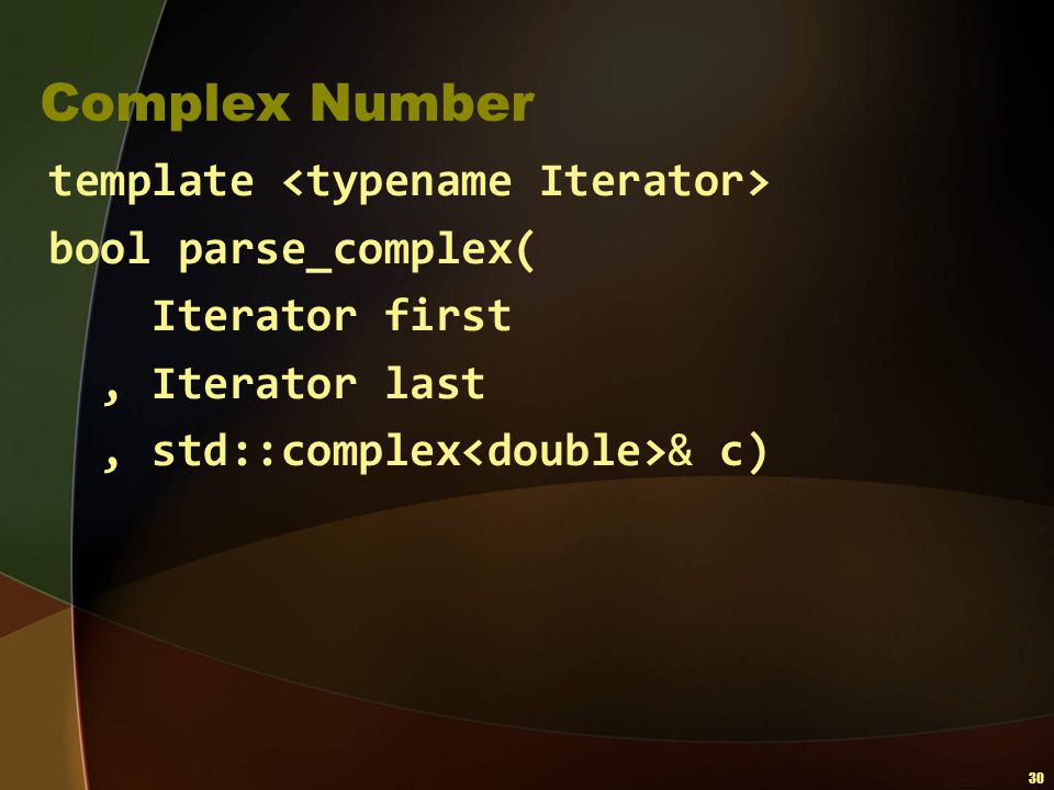 Complex Number template <typename Iterator> bool parse_complex(
