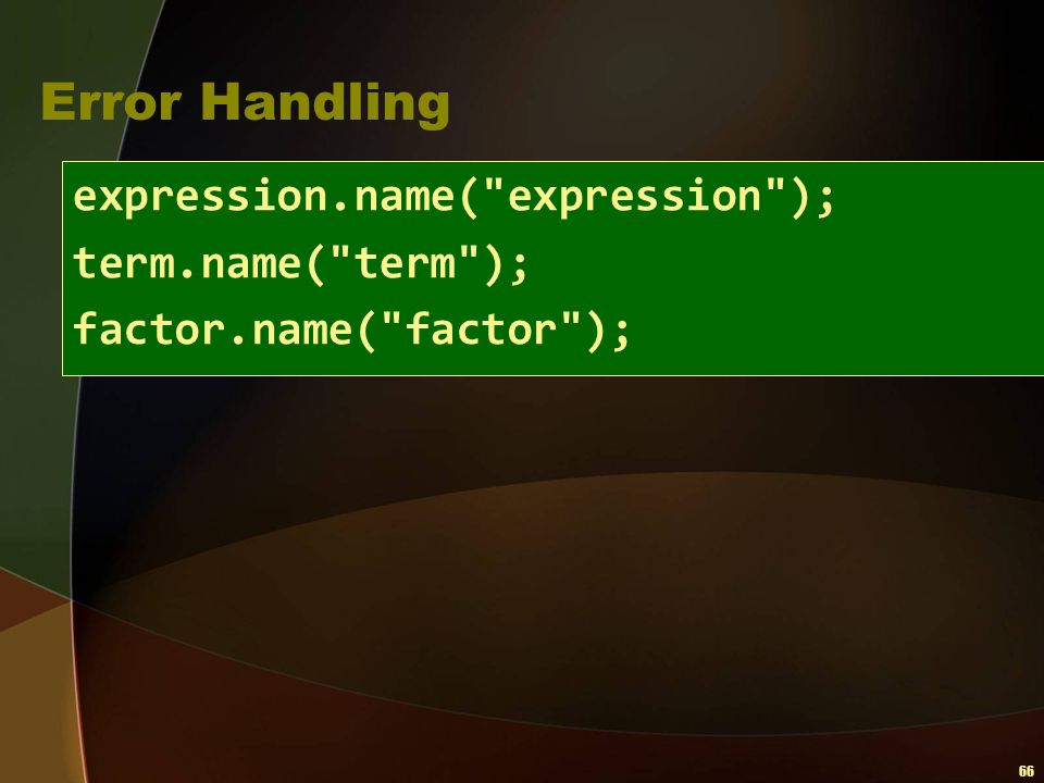 Error Handling expression.name( expression ); term.name( term );