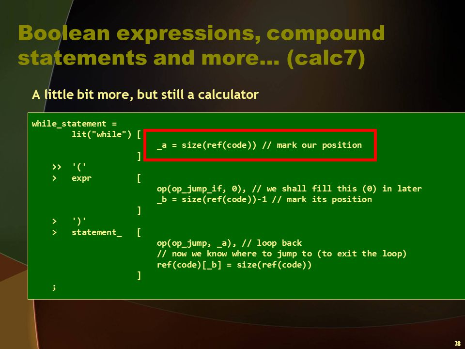 Boolean expressions, compound statements and more… (calc7)