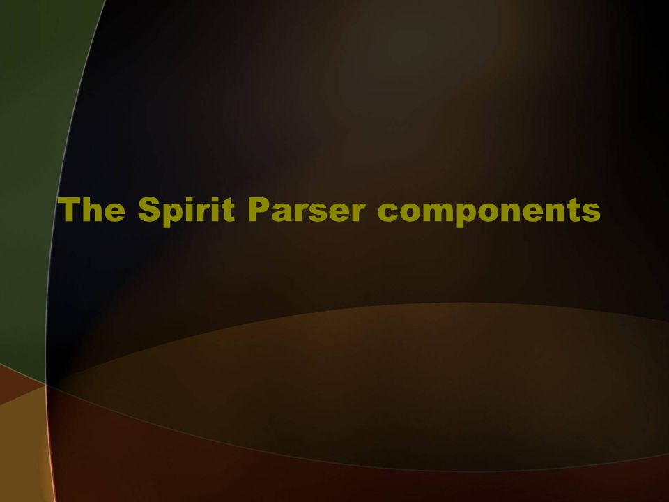 The Spirit Parser components