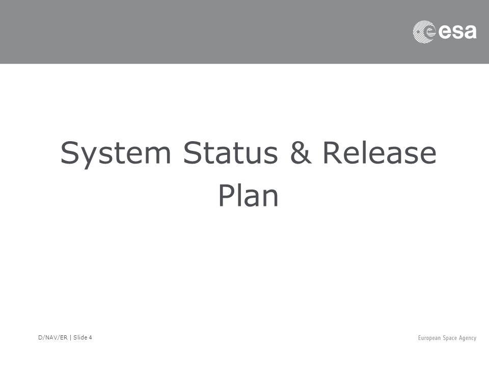 System Status & Release Plan