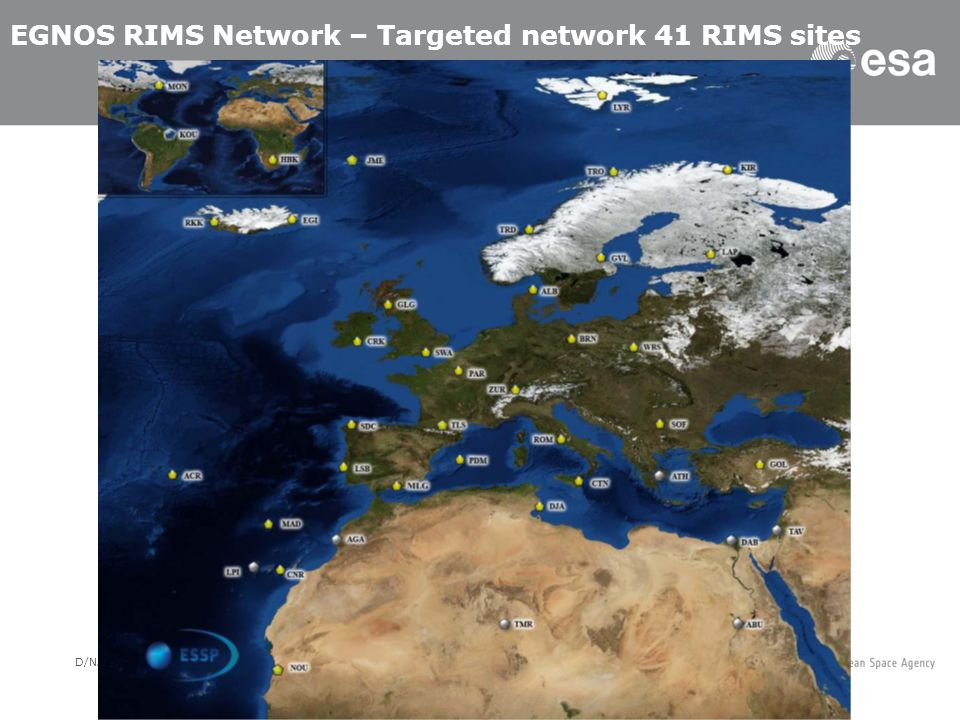 EGNOS RIMS Network – Targeted network 41 RIMS sites