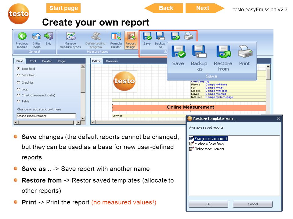 Create your own report Save changes (the default reports cannot be changed, but they can be used as a base for new user-defined reports.
