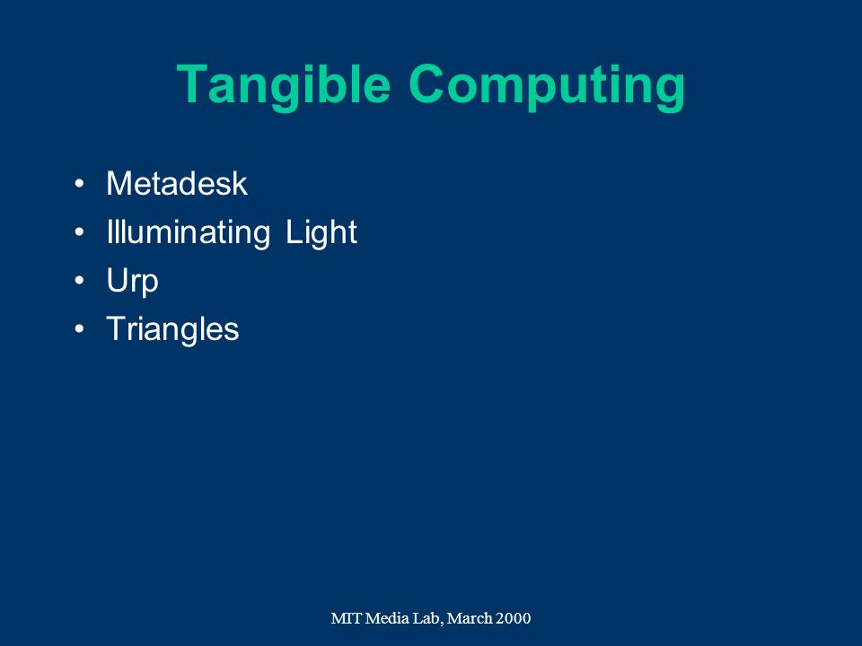 Tangible Computing Metadesk Illuminating Light Urp Triangles