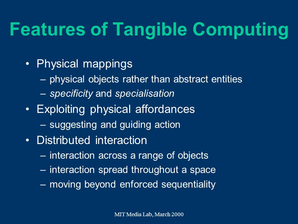 Features of Tangible Computing