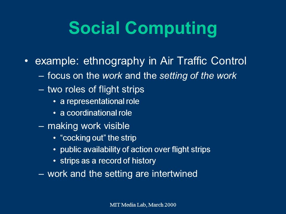Social Computing example: ethnography in Air Traffic Control